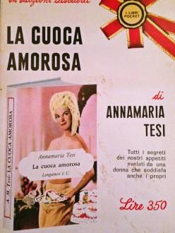 La cuoca amorosa di Annamaria Testi Ed. Longanesi & C.